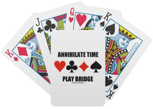 Annilhilate Time Play Bridge (Four Card Suits) Deck of Cards