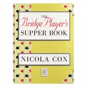 The Bridge Player's Supper Book by Nicola Cox