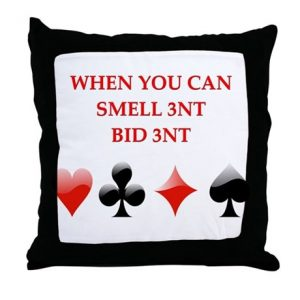 bridge throw pillow when you can smell 3NT bit 3NT