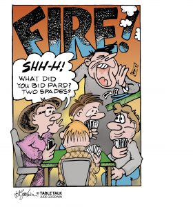 Players so involved in their hand, they don't pay attention to man shouting FIRE!