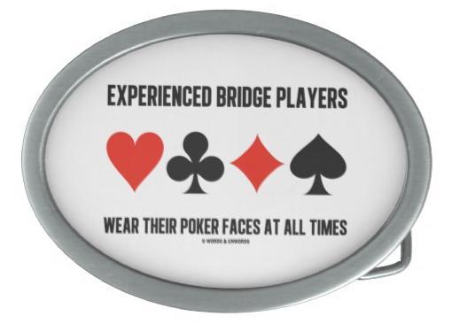 Experienced Bridge Players Wear Their Poker Faces Belt Buckle